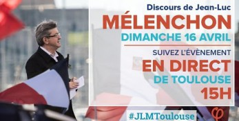 EN DIRECT - MÉLENCHON : Meeting à Toulouse - #JLMToulouse